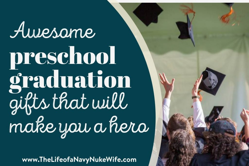 title image, awesome preschool graduation gifts that will make you a hero