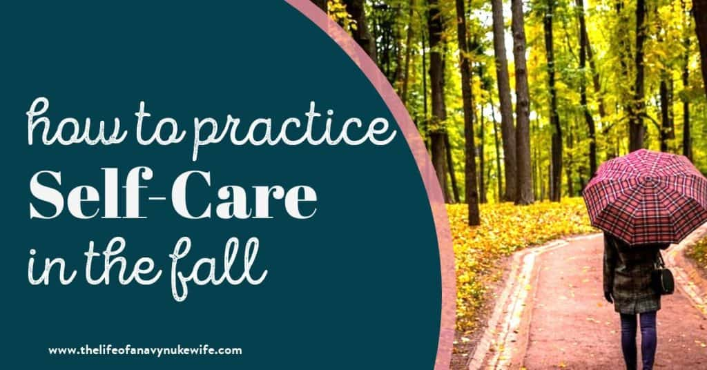 How to Practice Self-Care in The Fall