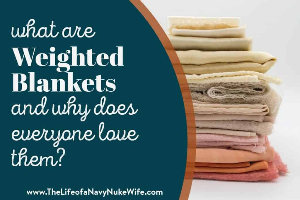 pile of blankets and title - what are weighted blankets and why does everyone love them